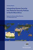 Summary Report: Integrating Human Security into National Security Policies in North-West Africa