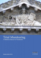Trial Monitoring: A Reference Manual for Practitioners, Revised Edition 2012