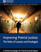 Improving Pre-Trial Justice - The Role of Lawyers and Paralegals