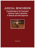 Judicial Benchbook: Considerations for Domestic Violence Case Evaluation in Bosnia and Herzegovina