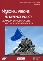 National Visions of EU Defence Policy - Common Denominators and Misunderstandings