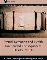 Pretrial Detention and Health: Unintended Consequences, Deadly Results