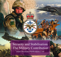 UK JDP 3-40: Security and Stabilisation: The Military Contribution