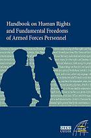 Handbook on Human Rights and Fundamental Freedoms of Armed Forces Personnel