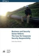 Business and Security Sector Reform: The Case of Corporate Security Responsibility