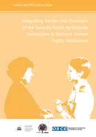 Integrating Gender into Oversight of the Security Sector by Ombuds Institutions & National Human Rights Institutions