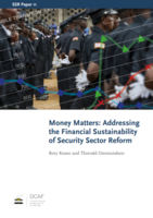Money Matters: Addressing the Financial Sustainability of Security Sector Reform