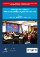 Oversight and Guidance: Parliaments and Security Sector Governance